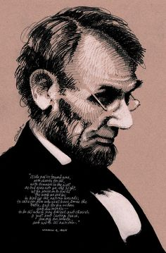 Abraham Lincoln Portrait Poster Series in Pencil by Artist / Designer Greg Walbert Inspired by Famous Quotes - House Divided - Malice To None - My Captain - Passion Abraham Lincoln Family, Mary Todd Lincoln, Abraham Lincoln Quotes, American Presidents, Us Presidents, Us History, American History, Ancient History, Presidential Portraits