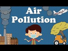 Air Pollution for Kids - YouTube
