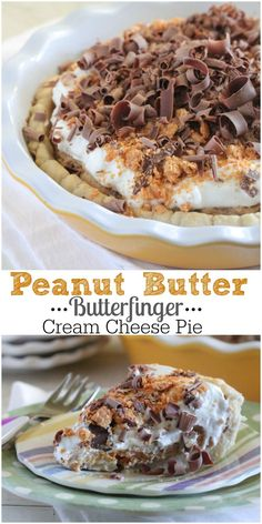 Peanut Butter Butterfinger Cream Cheese Pie! Simple to prepare and the best!!