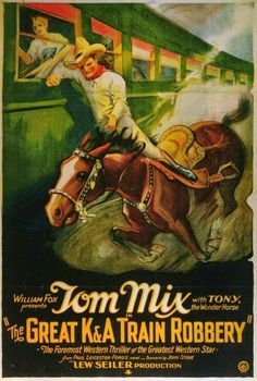 100 Years of Movie Posters: Tom Mix