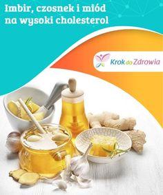 Imbir, czosnek i miód na wysoki cholesterol  Wysoki poziom cholesterolu może prowadzić do wystąpienia chorób sercowo-naczyniowych, najbardziej śmiertelnych na całym świecie, dlatego musisz utrzymywać jego poziom pod kontrolą, aby unikać komplikacji. Cholesterol, Healthy Life, How Are You Feeling, Heart Attack, How To Make, Recipes, Healthy Living
