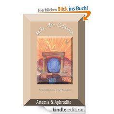 Noch ein neues #kostenloses #ebook steht bereit – Ich, die #Göttin – #Artemis und #Aphrodite http://www.ebooks-kaufen.com/epages/78162322.sf/de_DE/?ObjectPath=/Shops/78162322/Products/5889…