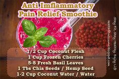 Anti Imflammatory Pain Relief Smoothie- for H when he has knee/foot pain from running