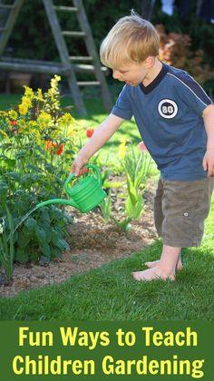 Fun Ways to Teach Children Gardening #gardening  #kids