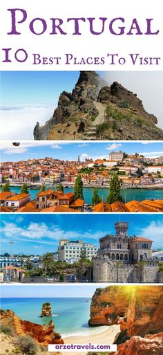 10 best places to visit in Portugal. Where to go in Portugal, most beautiful places in Portugal.