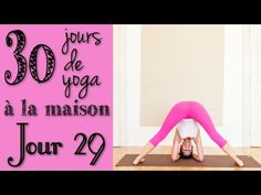 Défi Yoga - Jour 28 - Ca vaut bien un gros câlin yogique! - YouTube