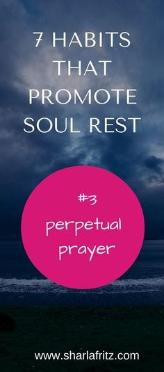 Being in constant contact with the Savior brings soul rest. Learn 3 simple ways to pray short prayers throughout the day.
