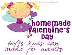 Homemade Valentine's Day – Gifts Kids Can Make for Adults