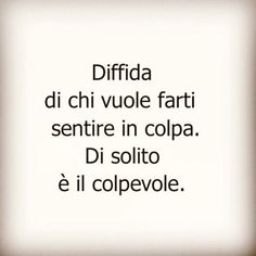 Tumblr Quotes, Me Quotes, Italian Quotes, The Ugly Truth, Cool Words, Sentences, Favorite Quotes, Love You, Wisdom