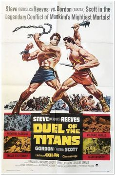 DUEL OF THE TITANS The two gods of sword and sandal epics, Steve 'Hercules' Reeves and Gordon 'Tarzan' Scott clash as twin brothers in this Italian/French historical mythology gladiator fantasy. Kitsch gay iconography, this poster is in good Original Movie Posters, Movie Poster Art, Epic Movie, Film Movie, Awesome Movies, Latest Movies, Popular Movies, Romulus And Remus, Steve Reeves