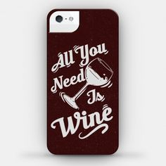 All You Need Is Wine #wine #drinking #case #lazy #alcohol