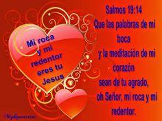 """JESUS PODEROSO GUERRERO: Salmos 19:14 ~~~"""" Mi Roca y mi Redentor """""""