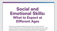 Your child's social and emotional skills might not be as easy to track as the physical milestones. Learn what skills you can expect to see at different ages.