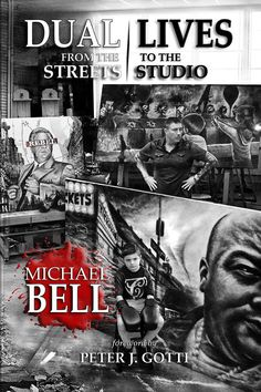 DUAL LIVES: from the Streets to the Studio by Michael Bell. Foreword by Peter J. Gotti. Commentary by John A. Gotti