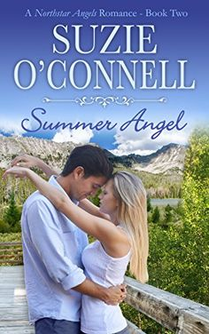 Summer Angel (Northstar Romances Book 3) by Suzie O'Connell http://www.amazon.com/dp/B009IAMZGU/ref=cm_sw_r_pi_dp_xvkGvb0PQG1N0