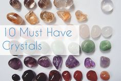 10 Must Have Crystals for Everything! - Jess Carlson