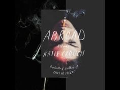 Katie Crouch author of Abroad