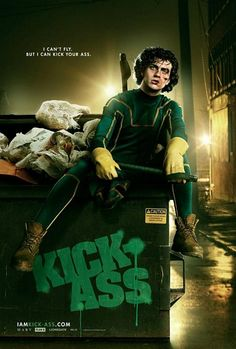 Kick-Ass Movie Poster. i can't fly, but i can kick your ass.