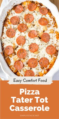 Pizza Tater Tot Casserole - This recipe is a surefire hit with kids and kids at heart. With a tater tot base, topped with all of your family's favourite pizza flavours, this is a great alternative for pizza night!
