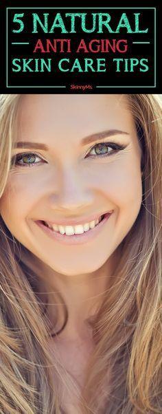 5 Natural Anti-Aging Skin Care Tips. #skinnyms