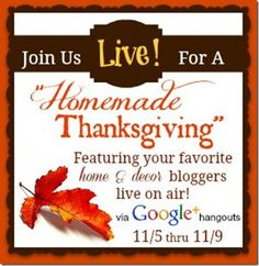 "#Thanksgiving #DIY Google + event!!!  Let's ""Hang Out"""