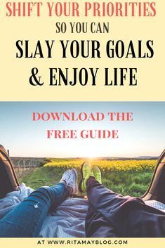 Shift your priorities to have time to enjoy life while you slay your goals - With Ease Self Development, Personal Development, Achieve Your Goals, Achieving Goals, Attitude Of Gratitude, Meditation Practices, Enjoy Your Life, Time Management Tips, Personal Goals