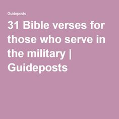 31 Bible verses for those who serve in the military Family Bible Verses, Bible Verses About Strength, Family Quotes, Military Letters, Military Cards, Encouragement Quotes, Bible Quotes, Education And Development, Grilling Gifts