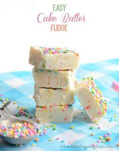 Easy Cake Batter Fudge.