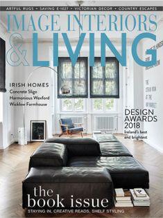 IMAGE Interiors & Living September/October 2018 Living Magazine, Victorian Decor, Farmhouse Design, Design Awards, September, Interiors, Live, Image, Decoration Home