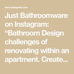 "Just Bathroomware on Instagram: ""Bathroom Design challenges of renovating within an apartment. Create a beautiful functional living space & bathroom sanctuary with clever,…"""