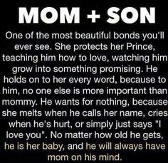 I love my mamas boy. I was in love with him before I ever saw him. He will always be my baby.