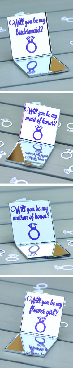 Will you be my bridesmaid, maid of honor, matron of honor or flower girl?
