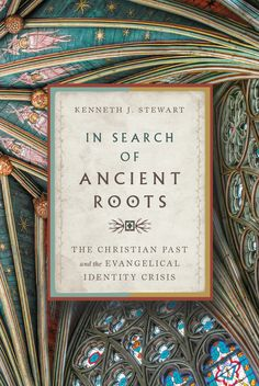 In Search of Ancient Roots - InterVarsity Press