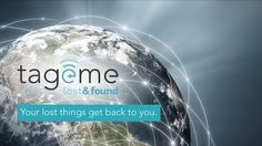 Things get lost, things get found. That is tageme. The world's most efficient lost and found system.