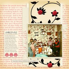 """there's lots of red in the text print paper canvas on """"Amblerville,"""" three spots of red embellishments stand out and create a visual triangle that frames the photo. These spots are: the two flowers above the photo, the single flower below the photo, and the cluster of 3 ornaments on the journaling card."""