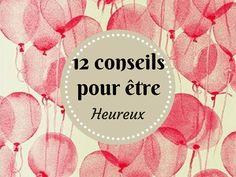 12 conseils pour être heureux