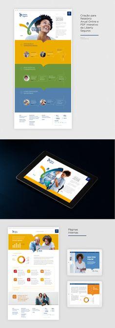 Criação para Relatório Anual Online e PDF interativo da Liberty Seguros Diretor de Arte: Fernando Maranho (fernando@pixellab.com.br) Agência: TheMediaGroup