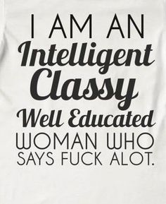 Makes me think of a few ladies I know. Words Quotes, Me Quotes, Funny Quotes, Random Quotes, The Words, Husband Wife Humor, Wife Jokes, Divas, Great Quotes