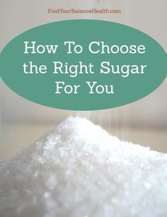 The best, no-nonsense run-down on sugar in its most natural (best) to its most processed form (danger!)--from my friend Michelle of http://findyourbalancehealth.com. Finally, I am un-confused (and was being healthier about sugar intake than I thought! Whew!).