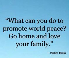 World peace starts at home Inspirational Scripture Quotes, Lds Quotes, Great Quotes, Family Proclamation, Proclamation To The World, Love Your Family, Happy Family, Family Life, David O Mckay