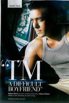 Salman Khan  ....  i would easily believe that!