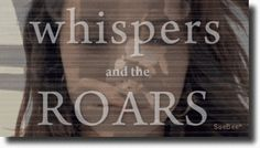 Whispers and the Roars by K. Webster — Reviews, Discussion, Bookclubs, Lists
