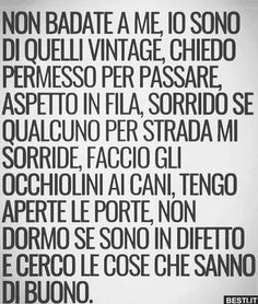 Non badate a me. Quotes Thoughts, Life Quotes, Italian Phrases, Something To Remember, Sentences, Life Lessons, Wise Words, Best Quotes, Quotations