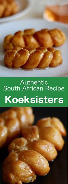 Koeksisters are small crispy donuts that are popular in South Africa. They are braided and fried, then soaked in a fragrant sugar syrup.