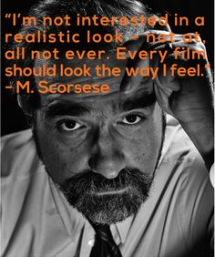 Film Director Quote - Martin Scorsese - Movie Director Quote #scorsese