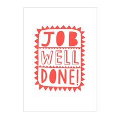 Alison Hardcastle . 'Job Well Done' Print