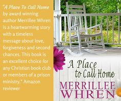 This is a very enjoyable book.  The story is well written.  The characters are life-like because they deal with emotions that are very real: trust, faith, regret, insecurities, doubt, hope, and love.  I wish the story would have continued on, it was that good of a book.  I would definitely recommend A Place to Call Home by Merrillee Whren.  I received a copy of this book in exchange for an honest review.