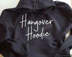 7eafa163 Boyfriend Christmas Gift ,Hangover Hoodie , Gift For Him , Sweatshirt Custom  Hoodie Sweater Hooded Sweatshirt Personalised Hoodie