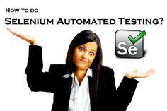 How Selenium Testing Works?