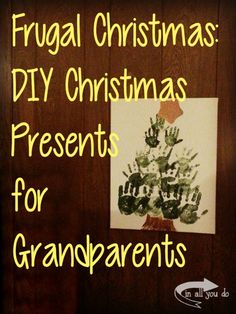 Creating your own DIY Christmas Gifts is a great way to save money and give a meaningful gift to Grandparents! Christmas Presents For Grandparents, Present For Grandparents, Diy Christmas Presents, Grandparent Gifts, Frugal Christmas, Christmas Crafts, Christmas 2015, Christmas Ideas, Homemade Gifts
